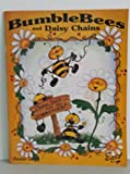 img - for Bumble Bees and Daisy Chains book / textbook / text book