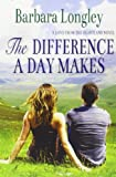 Barbara Longley The Difference a Day Makes (Perfect, Indiana: Book Two)