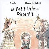 """Afficher """"Le Petit prince Pissenlit"""""""