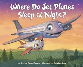 Book Cover: Where Do Jet Planes Sleep at Night?
