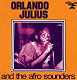 echange, troc Orlando Julius - Orlando Julius And The Afro Sounders