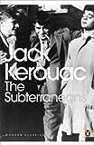 Jack Kerouac The Subterraneans (Penguin Modern Classics)