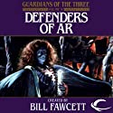 Defenders of Ar: Guardians of the Three, Book 4 (       UNABRIDGED) by Jack Lovejoy Narrated by P. J. Ochlan