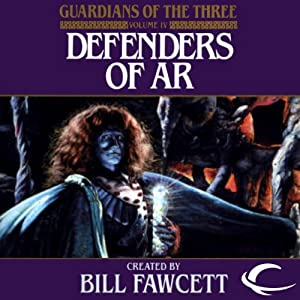 Defenders of Ar: Guardians of the Three, Book 4 | [Jack Lovejoy]