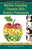 img - for Nutrition Counseling and Education Skills for Dietetics Professionals by Betsy Holli (2012-12-17) book / textbook / text book