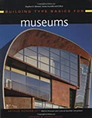 Building Type Basics for Museums (Building Type Basics (Wiley))