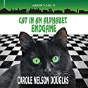 Cat in an Alphabet Endgame: The Midnight Louie Mysteries, Book 28 Audiobook by Carole Nelson Douglas Narrated by Cris Dukehart, Johnny Heller