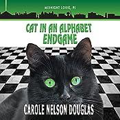 Cat in an Alphabet Endgame: The Midnight Louie Mysteries, Book 28 | Carole Nelson Douglas