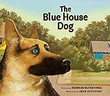 The Blue House Dog