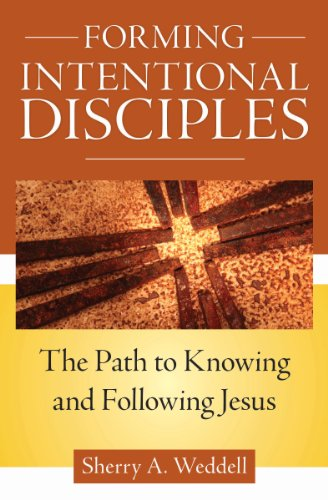 Download Forming Intentional Disciples: The Path to Knowing and Following Jesus