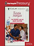 img - for The Daddy And The Baby Doctor (Silhouette Romance) book / textbook / text book