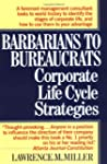 Barbarians to Bureaucrats:  Corporate...