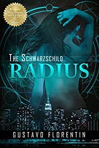 The Schwarzschild Radius by Gustavo Florentin ebook deal