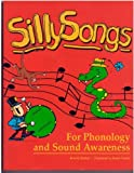 Sillysongs: For Phonology and Sound Awareness