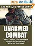Unarmed Combat: Hand-to-hand Fighting...