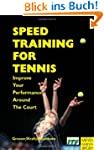 Speed Training for Tennis: Improve Yo...