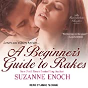 A Beginner's Guide to Rakes: Scandalous Brides, Book 1 | [Suzanne Enoch]