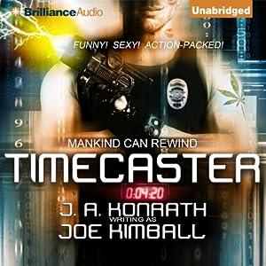 Timecaster | [Joe Kimball]