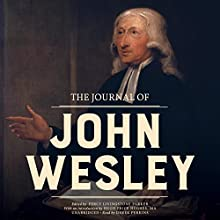 The Journal of John Wesley Audiobook by John Wesley Narrated by Derek Perkins