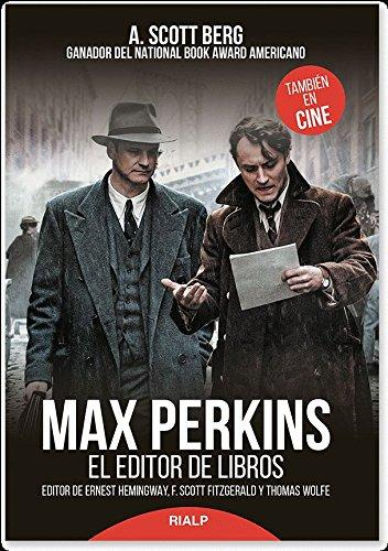 max-perkins-el-editor-de-libros-biografias-y-testimonios