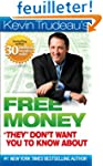 "Kevin Trudeau's Free Money ""They"" Don..."