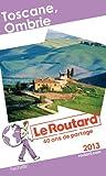 Le Routard Toscane