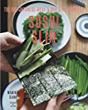 Sushi Slim - The One-Japanese-Meal-a-Day Diet Cookbook