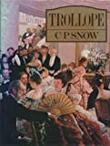 Trollope: His Life and Art (0333187245) by Snow, C. P.