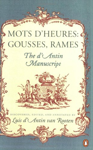 Mots d'Heures: Gousses, Rames, The d'Antin Manuscript: Luis d'Antin van Rooten: 9780140057300: Amazon.com: Books