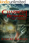 Charred Remains I:  The Forgotten Ones