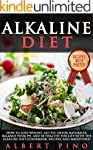 Alkaline Diet: How to Lose Weight, Ge...