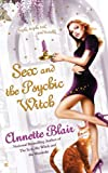 Sex and the Psychic Witch (The Triplet Witch Trilogy, Book 1)