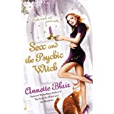Sex and the Psychic Witch (The Triplet Witch Trilogy, Book 1) ~ Annette Blair