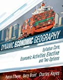 img - for Dynamic Economic Geography by Barry Brunt (2007-05-01) book / textbook / text book