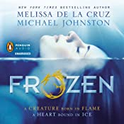 Frozen | [Melissa de la Cruz, Michael Johnston]