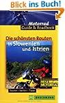 Die sch�nsten Routen in Slowenien und...
