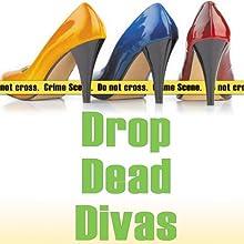 Drop Dead Divas: Dixie Divas Mysteries, Book 2 (       UNABRIDGED) by Virginia Brown Narrated by Karen Commins