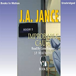 Improbable Cause: J. P. Beaumont Series, Book 5 | [J. A. Jance]