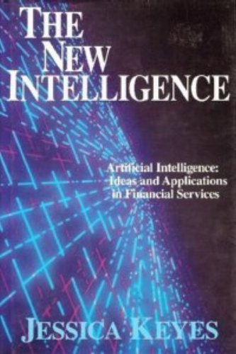 The New Intelligence: Artificial Intelligence Ideas and Applications in Financial Services