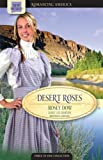 img - for Desert Roses: Stirring Up Romance/To Trust an Outlaw/Sharon Takes a Hand (Romancing America: New Mexico) book / textbook / text book