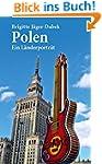 Polen: Ein L�nderportr�t (Diese Buchr...