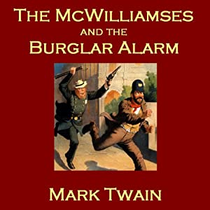 The McWilliamses and the Burglar Alarm Audiobook