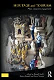 img - for Heritage and Tourism: Place, Encounter, Engagement (Key Issues in Cultural Heritage) book / textbook / text book
