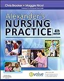 Alexanders Nursing Practice, 4e