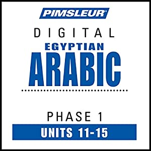 Arabic (Egy) Phase 1, Unit 11-15 Audiobook