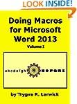 Doing Macros for Microsoft Word 2013...