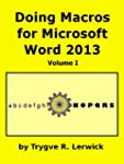 Doing Macros for Microsoft Word 2013...