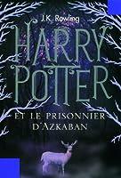 Harry Potter et le Prisonnier d'Azkaban (Tome 3)