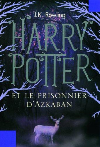J. K. Rowling - Harry Potter et le Prisonnier d'Azkaban