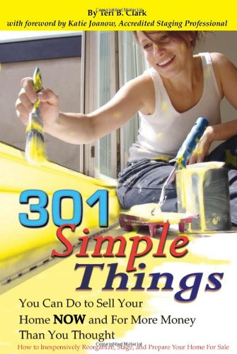 301 Simple Things You Can Do to Sell Your Home